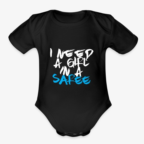 I need a girl in a Saree (White/Blue) - Organic Short Sleeve Baby Bodysuit