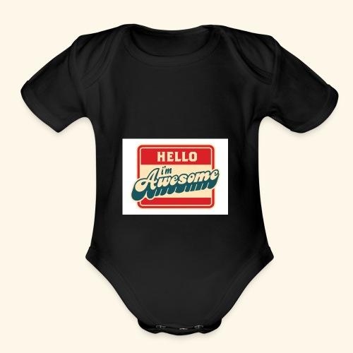 im awesome - Organic Short Sleeve Baby Bodysuit