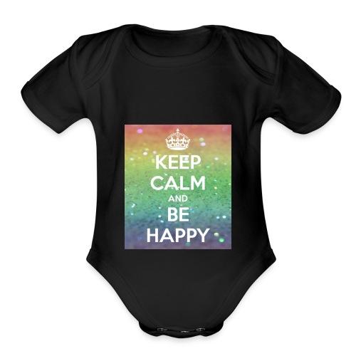 keep calm and be happy - Organic Short Sleeve Baby Bodysuit