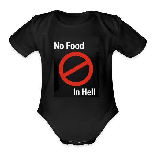 No Food in Hell. - Organic Short Sleeve Baby Bodysuit