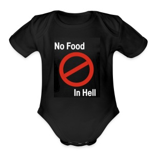 No Food in Hell. - Short Sleeve Baby Bodysuit