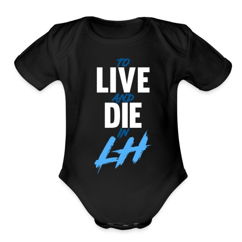 TO LIVE AND DIE - Organic Short Sleeve Baby Bodysuit