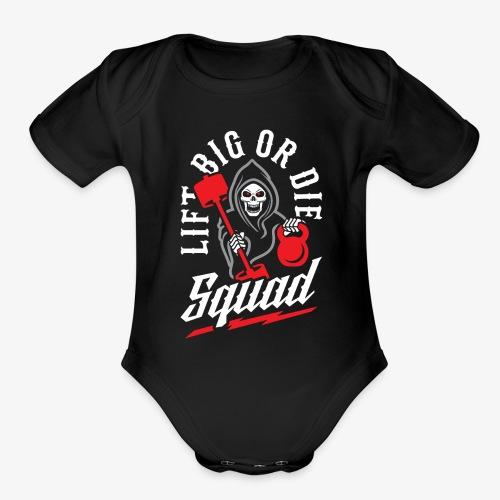 Lift Big Or Die Squad - Organic Short Sleeve Baby Bodysuit