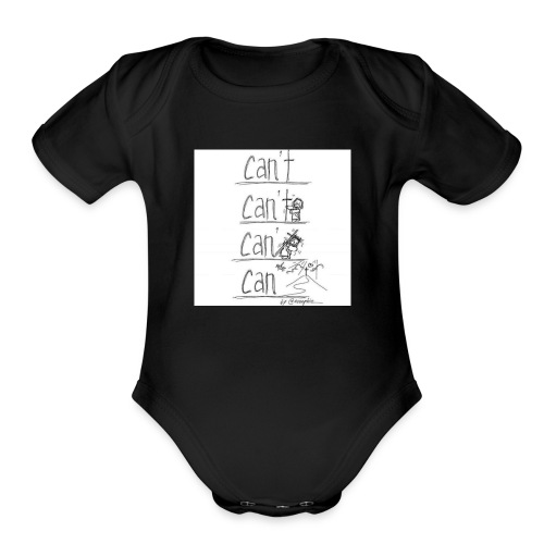 CAN'T to CAN - Organic Short Sleeve Baby Bodysuit