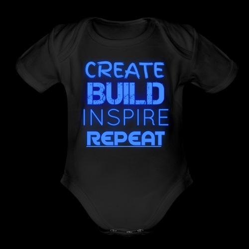 Create, Build, Inspire, Repeat - Organic Short Sleeve Baby Bodysuit
