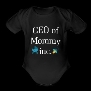CEO of Mommy inc. - Short Sleeve Baby Bodysuit
