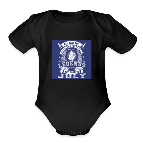 people born in jully - Organic Short Sleeve Baby Bodysuit
