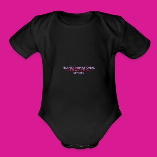 TRANSFORMATIONAL PRAYERS NETWORK DESIGN - Organic Short Sleeve Baby Bodysuit