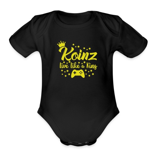 Live Like A King - Organic Short Sleeve Baby Bodysuit