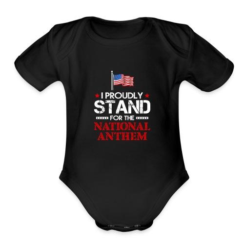 TAKETHEKNEE I Proudly Stand For The National Anthe - Organic Short Sleeve Baby Bodysuit