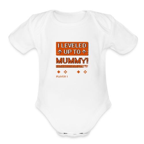 I Leveled Up To Mummy - Organic Short Sleeve Baby Bodysuit