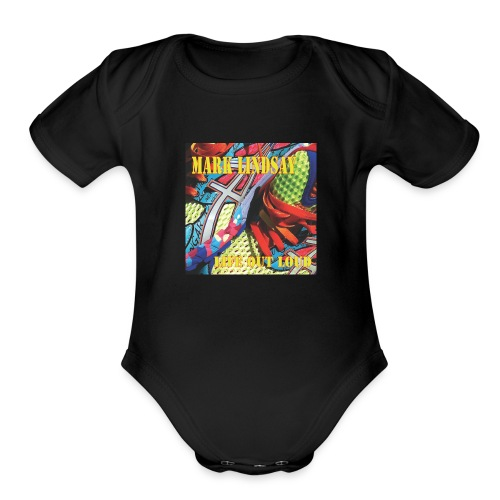 Life Out Loud - Organic Short Sleeve Baby Bodysuit