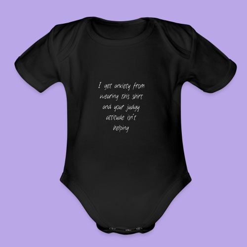 Anxiety W/O quote - Organic Short Sleeve Baby Bodysuit