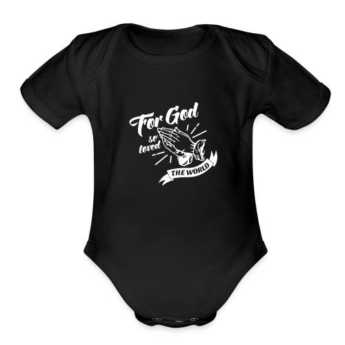 For God So Loved The World… - Alt. Design (White) - Organic Short Sleeve Baby Bodysuit