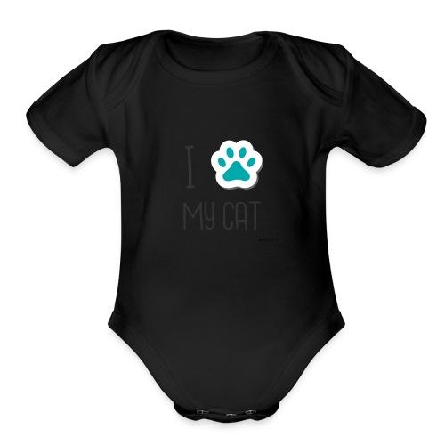 I love my cat - Organic Short Sleeve Baby Bodysuit