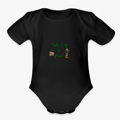 The lag is real - Organic Short Sleeve Baby Bodysuit