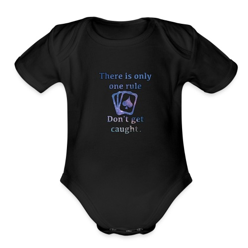 One rule - Don't get caught - Organic Short Sleeve Baby Bodysuit