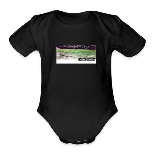 Think green - Organic Short Sleeve Baby Bodysuit