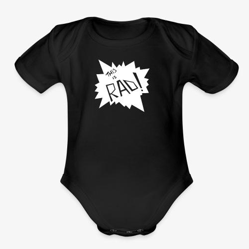 rad - Organic Short Sleeve Baby Bodysuit