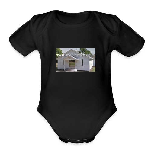MY CHURCH - Organic Short Sleeve Baby Bodysuit