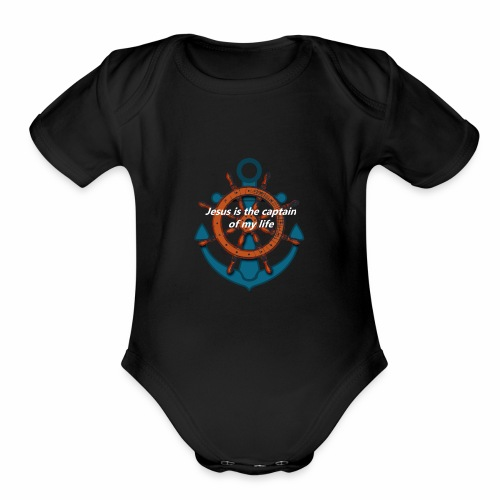 Jesus is the captain of my life Shirts - Organic Short Sleeve Baby Bodysuit