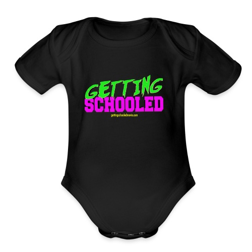 Getting Schooled Neon Title - Organic Short Sleeve Baby Bodysuit