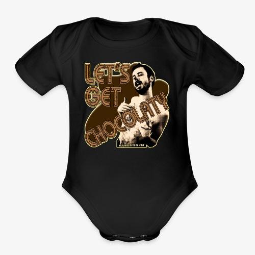 Chocolate Man - Let's Get Chocolaty - Organic Short Sleeve Baby Bodysuit