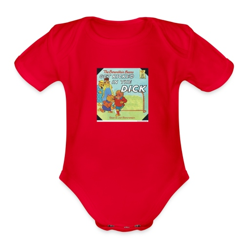 kicked in the dick - Organic Short Sleeve Baby Bodysuit
