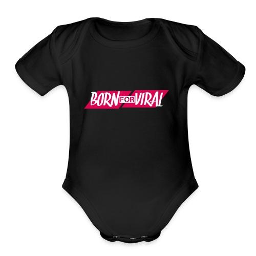 BornForViral - Organic Short Sleeve Baby Bodysuit