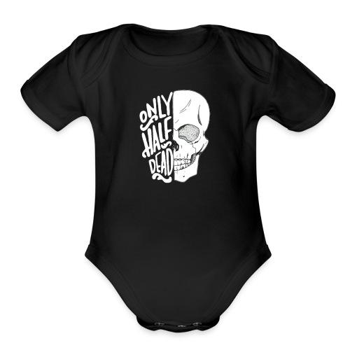 Only half dead black - Organic Short Sleeve Baby Bodysuit