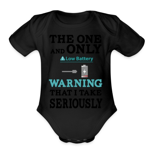 the one and only warning that I wake serios - Organic Short Sleeve Baby Bodysuit