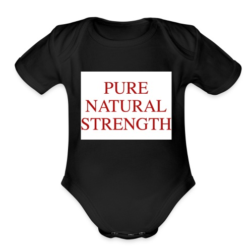 Natural Strength - Organic Short Sleeve Baby Bodysuit