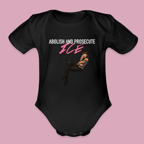 Abolish and Prosecute ICE - Organic Short Sleeve Baby Bodysuit