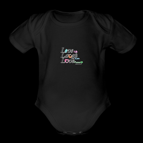 live life laugh lots love forever - Organic Short Sleeve Baby Bodysuit