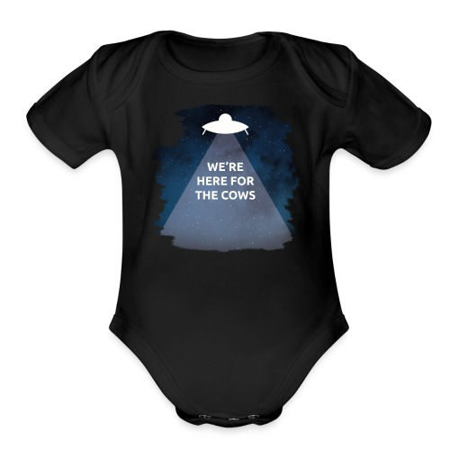 We're Here for the Cows - Organic Short Sleeve Baby Bodysuit