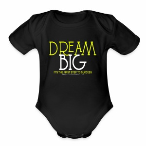 Dream Big - Short Sleeve Baby Bodysuit