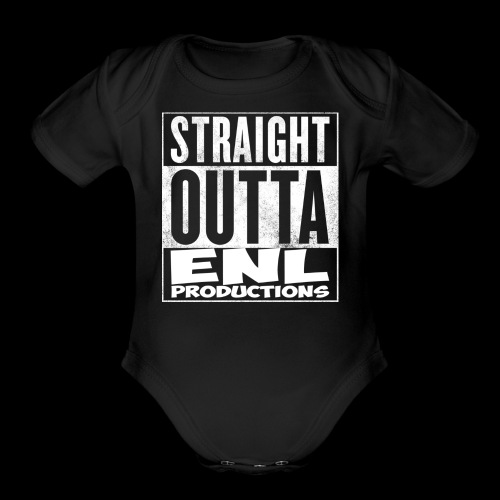 Straight Outta ENL Productions!! - Organic Short Sleeve Baby Bodysuit