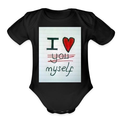 I love myself tshirts - Organic Short Sleeve Baby Bodysuit