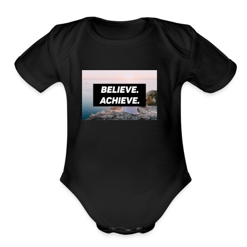 Believe. Achieve. (Ver. 2) - Organic Short Sleeve Baby Bodysuit