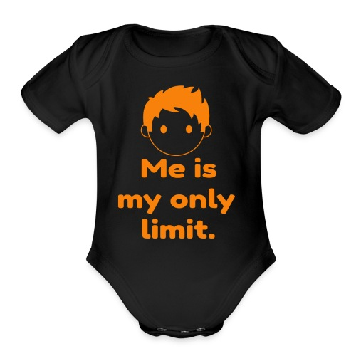 You are your only limit. - Organic Short Sleeve Baby Bodysuit