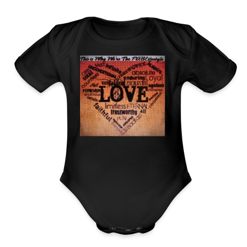 This is Why We're The FABLifestyle - Organic Short Sleeve Baby Bodysuit