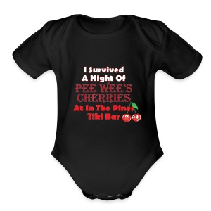 I Survived a Night of Pee Wee's Cherries - Short Sleeve Baby Bodysuit