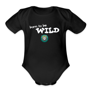 Born To Be Wild! - Short Sleeve Baby Bodysuit