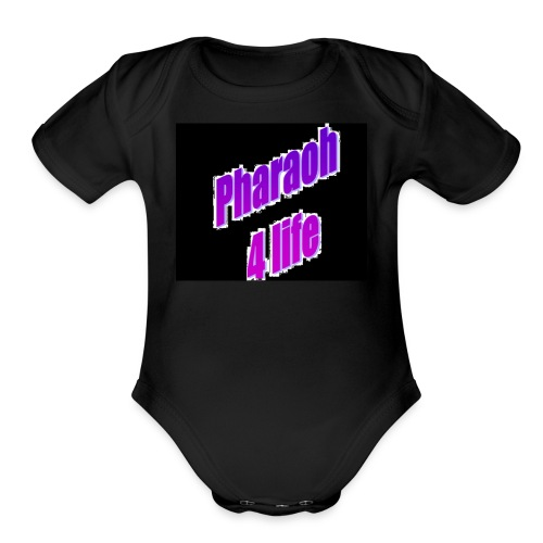 Pharaoh 4 life - Organic Short Sleeve Baby Bodysuit