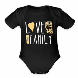Love Makes a Family - Short Sleeve Baby Bodysuit