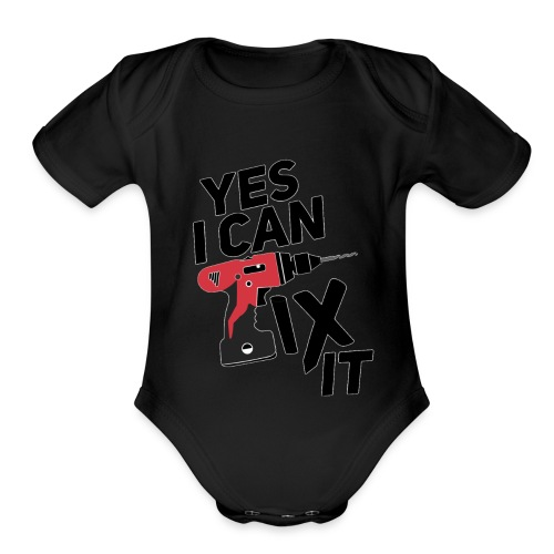 Yes I can fix it design - Organic Short Sleeve Baby Bodysuit
