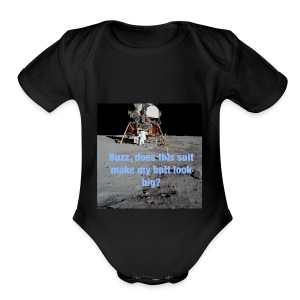 Does this Spacesuit make my butt look big? - Short Sleeve Baby Bodysuit
