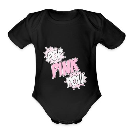 Pop Pink Pow - Organic Short Sleeve Baby Bodysuit