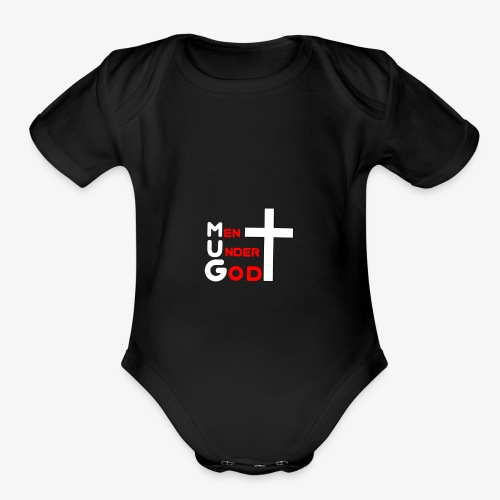 MUG Men Under God without coffee mug - Organic Short Sleeve Baby Bodysuit