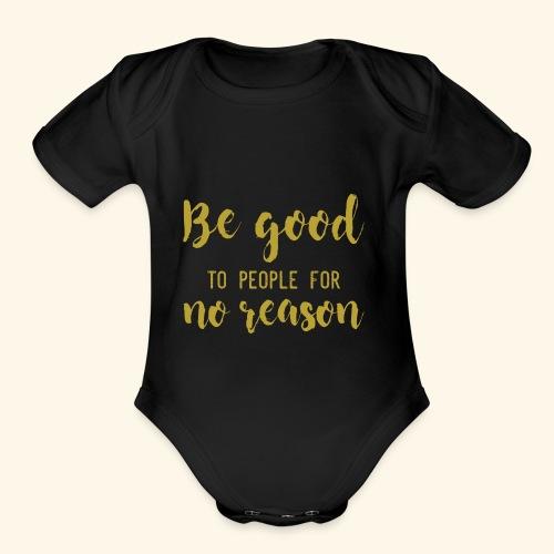 Be good - Organic Short Sleeve Baby Bodysuit